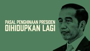 INFOGRAFIS: Pasal Penghinaan Presiden Dihidupkan Lagi