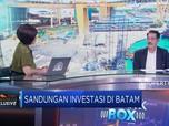 Kepala BP Batam : Banyak Aturan Menghambat Investasi