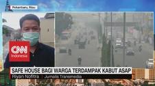 VIDEO: Safe House Bagi Warga Terdampak Kabut Asap