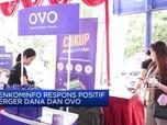 Merger Dana dan OVO Direspons Positif Pemerintah