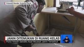 VIDEO: Heboh Penemuan Janin di Ruang Kelas