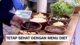 VIDEO: Tetap Sehat dengan Menu Diet