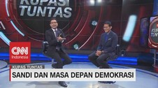 VIDEO: Sandi & Masa Depan Demokrasi #KupasTuntas (3/6)