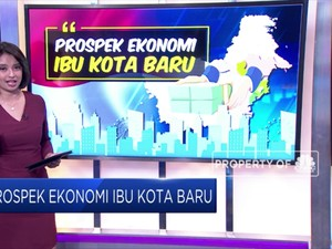 Prospek Ekonomi Ibu Kota Baru