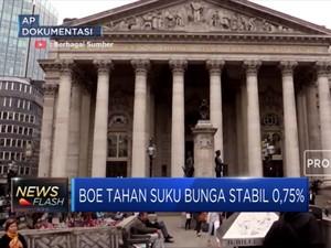 Beda Dengan The Fed, Bank Of England Tahan Suku Bunga 0,75%