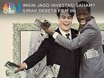 Ingin Jago Investasi Saham? Tonton 7 Film Ini!
