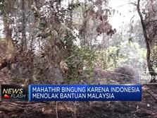 Indonesia Tolak Bantuan Pemadaman Karhutla, Mahathir Bingung