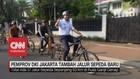 VIDEO: Pemprov DKI Jakarta Tambah Jalur Sepeda Baru