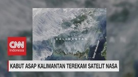VIDEO: Kabut Asap Kalimantan Terekam Satelit Nasa