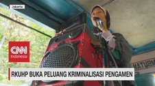 VIDEO: RKUHP Buka Peluang Kriminalisasi Pengamen & Pemulung