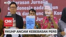 VIDEO: RKUHP Ancam Kebebasan Pers
