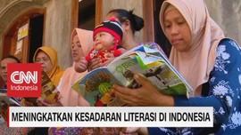 VIDEO: Meningkatkan Kesadaran Literasi di Indonesia (2/5)