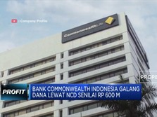 Bank CommonWealth Indonesia Rilis NCD Rp 600 Miliar
