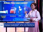 Hitung KTA VS Fintech Sebagai Sumber Dana Darurat