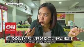 VIDEO: Mencicipi Kuliner Legendaris Cwie Mie