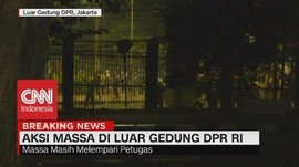 VIDEO: Usai Magrib, Kericuhan Massa Pecah Lagi di Kawasan DPR