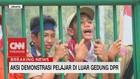 VIDEO: Ini Nih Alasan Aksi Demo Pelajar di Luar Gedung DPR