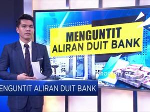 Menguntit Aliran Duit Bank