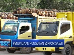 Angin Segar Industri Sawit, Pungutan Ekspor Ditunda!
