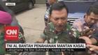 VIDEO: TNI AL Bantah Penahanan Mantan KASAL