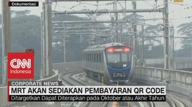 VIDEO: MRT Akan Sediakan Pembayaran QR Code
