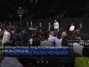 Akhirnya, Pemimpin Hong Kong Berdialog dengan Demonstran