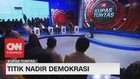 VIDEO: Titik Nadir Demokrasi #KupasTuntas (5/6)