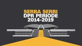 Serba-serbi DPR 2014-2019
