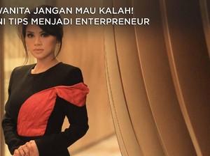 Wanita Jangan Mau Kalah! Ini Tips Menjadi Enterpreneur