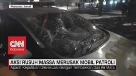 VIDEO: Aksi Rusuh Massa Merusak Mobil Patroli
