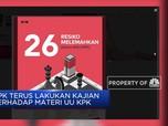 KPK Beberkan 26 Pelemahan dalam UU KPK