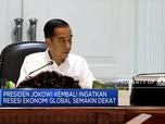Ancaman Resesi Mendekat, Jokowi Tagih Kerja Menteri