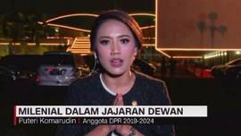 VIDEO: Puteri Komarudin, Milenial dalam Jajaran Dewan
