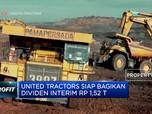 United Tractors Tebar Dividen Interim Rp 1,52 Triliun