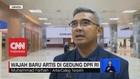 VIDEO: Wajah Baru Artis di Gedung DPR RI