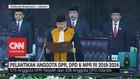 VIDEO: Sah! Pelantikan Anggota DPR, DPD dan MPR RI 2019-2014