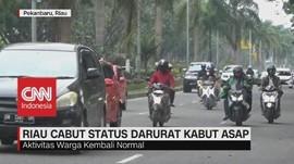 VIDEO: Riau Cabut Status Darurat Kabut Asap