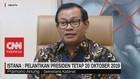 VIDEO - Istana: Pelantikan Presiden Tetap 20 Oktober 2019