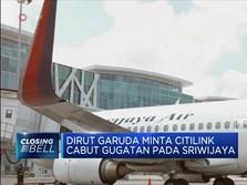 Garuda minta Citilink Cabut Gugatan ke Sriwijaya Air