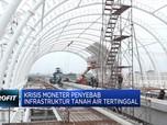 Krismon 98 Jadi Alasan Tertinggalnya Infrastruktur Indonesia