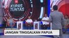 VIDEO: Jangan Lupakan Papua #KupasTuntas (3-5)