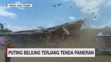 VIDEO: Puting Beliung Terjang Tenda Pameran