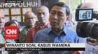 VIDEO: Tanggapan Wiranto Soal Kasus Wamena