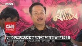 VIDEO: Pengumuman Nama Calon Ketum PSSI