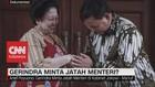VIDEO: Isu Minta Jatah Menteri Diakui Waketum Gerindra
