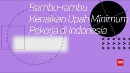 Rambu Kenaikan Upah Pekerja Indonesia