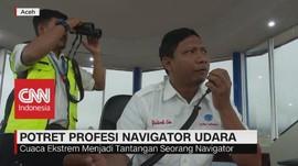 VIDEO: Potret Profesi Navigator Udara