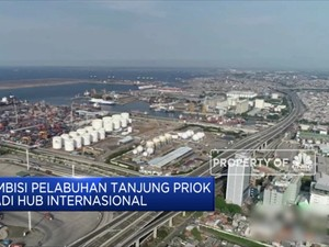 Ambisi Tanjung Priok Jadi Pelabuhan Hub Internasional