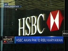 HSBC Akan PHK 10 Ribu Karyawan