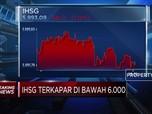 IHSG Terkapar Di Bawah 6.000
